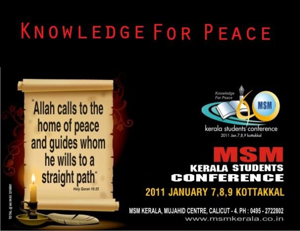 KNOWLEDGE FOR PEACE- MSM Kerala Students Conference 2011